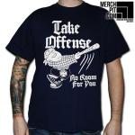 Take Offense - No Room For You - T-Shirt