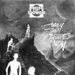 "ABUSE OF POWER ´When Then Becomes Now´ [7""]"