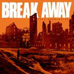 BREAK AWAY ´Face Aggression´ [LP]