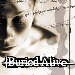 BURIED ALIVE ´The Death Of Your Perfect World´ [LP]