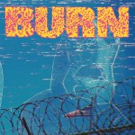 "BURN ´...From The Ashes´ [7""]"