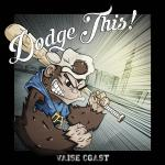 DODGE THIS! ´Vaise Coast´ [LP]