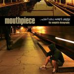 MOUTHPIECE ´Can't Kill What's Inside´ [LP]
