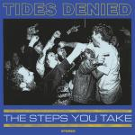 TIDES DENIED ´The Steps You Take´ [LP]
