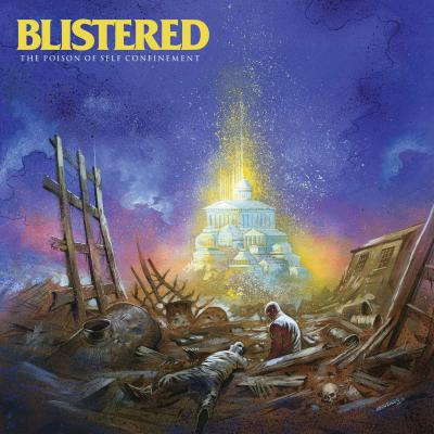 BLISTERED ´The Poison Of Self Confinement´ - LP