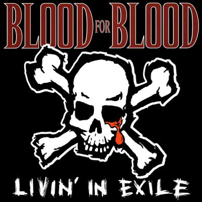 BLOOD FOR BLOOD ´Livin´in Exile´ [LP]