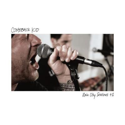 "COMEBACK KID ´Rain City Sessions +1´ [10""]"