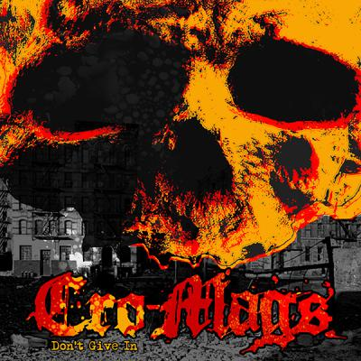 "CRO-MAGS ´Don't Give In´ [7""]"