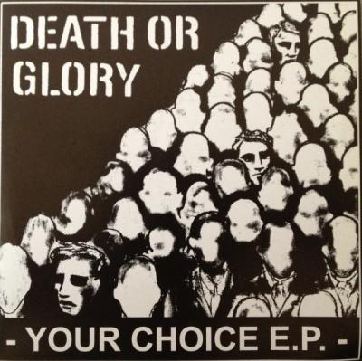 "DEATH OR GLORY ´Your Choice´ [7""]"