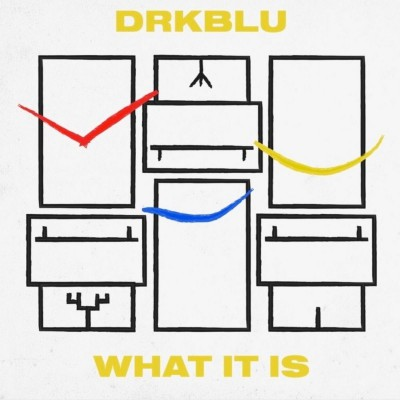 "DRK BLU ´What It Is´ [7""]"