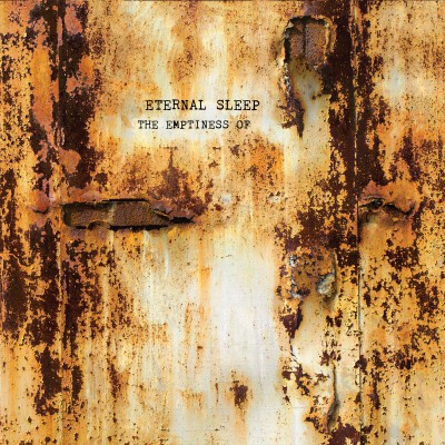 ETERNAL SLEEP ´The Emptiness Of´ [LP]