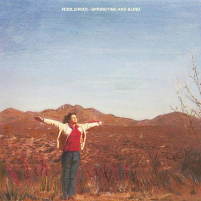 FIDDLEHEAD ´Springtime And Blind´ [LP]