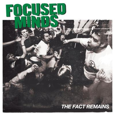 FOCUSED MINDS ´The Fact Remains´ [LP]