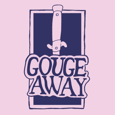"GOUGE AWAY ´Swallow b/w Sweat´ [7""]"