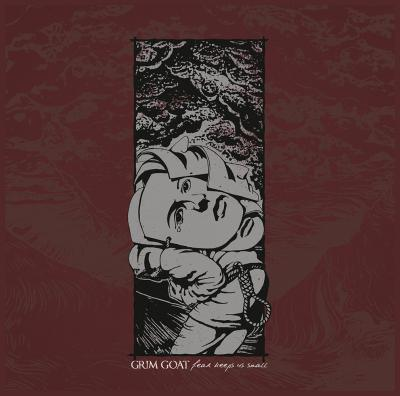 GRIM GOAT ´Fear Keeps Us Small´ [LP]