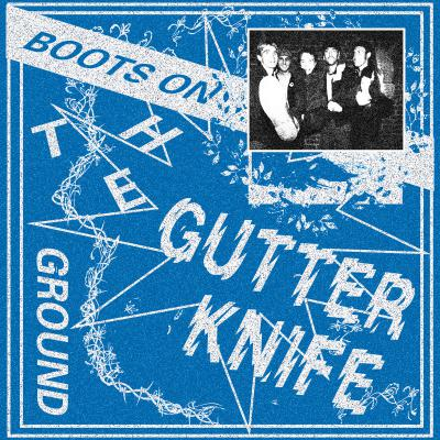 GUTTER KNIFE ´Boots on the Ground´ [LP]
