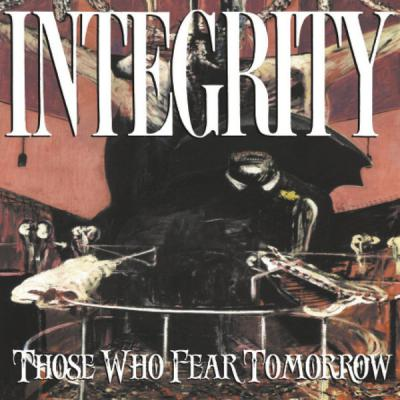 INTEGRITY ´Those Who Fear Tomorrow´ [LP]