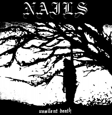 NAILS ´Unsilent Death´ [LP]