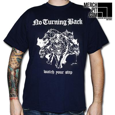 No Turning Back - Watch Your Step - T-Shirt