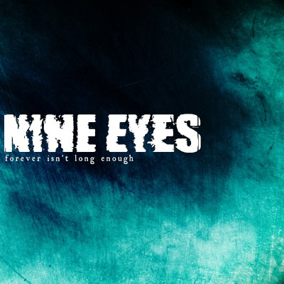 "NINE EYES ´Forever isn´t Long Enough´ [7""]"