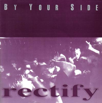 "RECTIFY ´By Your Side´ [7""]"