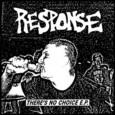 "RESPONSE ´There´s No Choice´ [7""]"