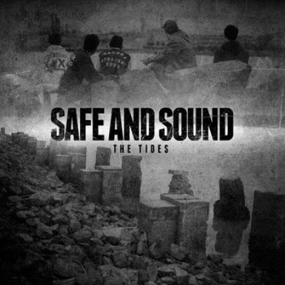 "SAFE AND SOUND ´The Tides´ [7""]"