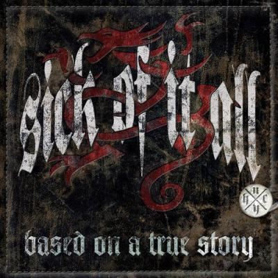 SICK OF IT ALL ´Based On A True Story´ [LP]