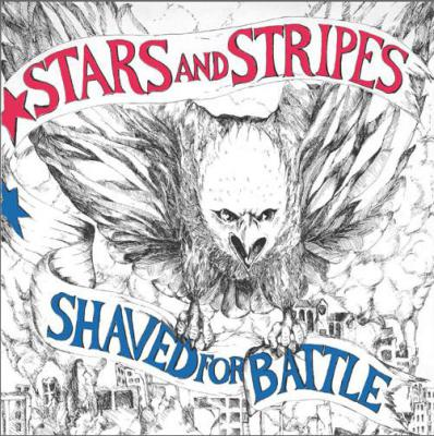 STARS AND STRIPES ´Shaved For Battle´ LP