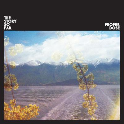 THE STORY SO FAR ´Proper Dose´ [LP]
