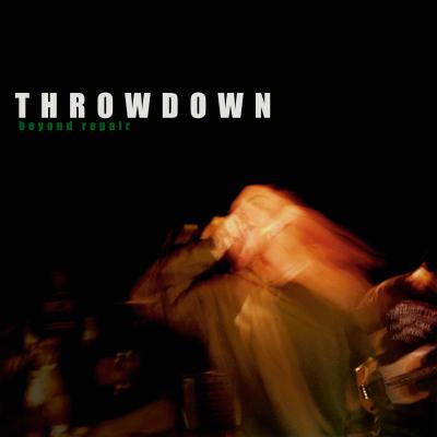 THROWDOWN ´Beyond Repair´ [LP]
