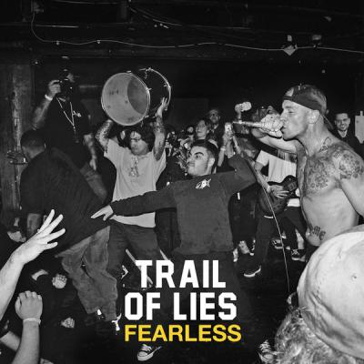 "TRAIL OF LIES ´Fearless´ [7""]"
