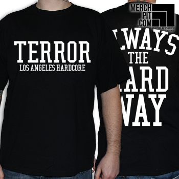 Terror - Always The Hard Way - T-Shirt - Black