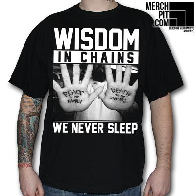 Wisdom In Chains - We Never Sleep - T-Shirt