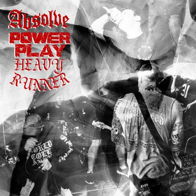 "ABSOLVE, POWER PLAY, & HEAVY RUNNER ´Split´ [7""]"