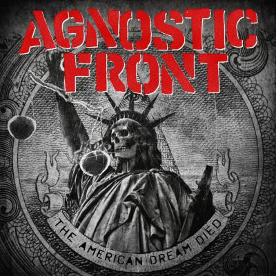 AGNOSTIC FRONT ´The American Dream Died´ - LP