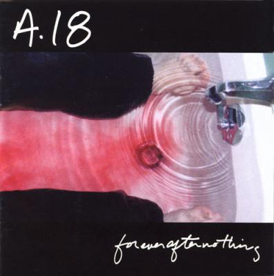 AMENDMENT 18 ´Forever After Nothing´ LP