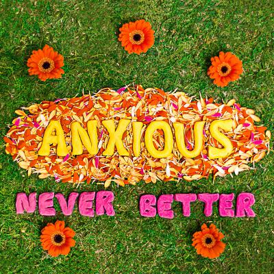 ANXIOUS ´Never Better´ - 7""