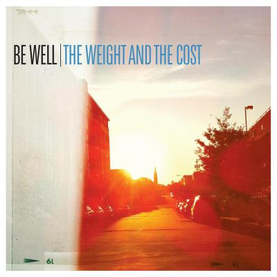 BE WELL ´The Weight And The Cost´ LP