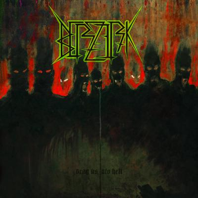 BERZERK ´Drag Us Into Hell´ [LP]