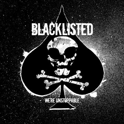 BLACKLISTED ´We're Unstoppable´ [LP]