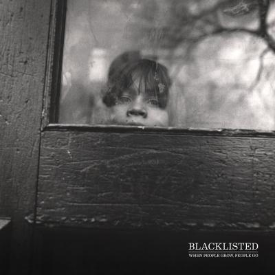 BLACKLISTED ´When People Grow People Go´ [LP]