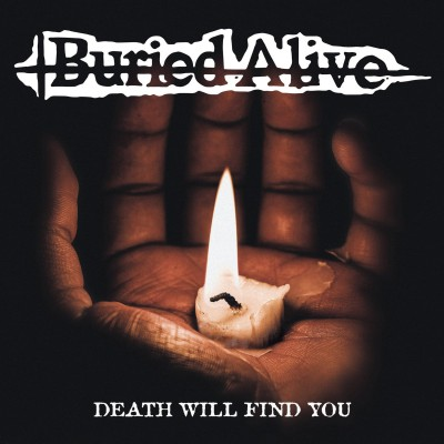 BURIED ALIVE ´Death Will Find You´ - 7""