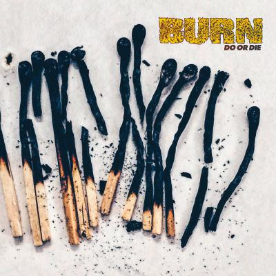 BURN ´Do Or Die´ [LP]