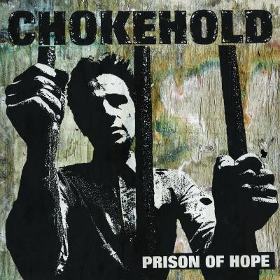 CHOKEHOLD ´Prison Of Hope´ [LP]