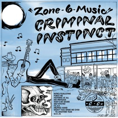 CRIMINAL INSTINCT ´Zone 6 Music´ [LP]
