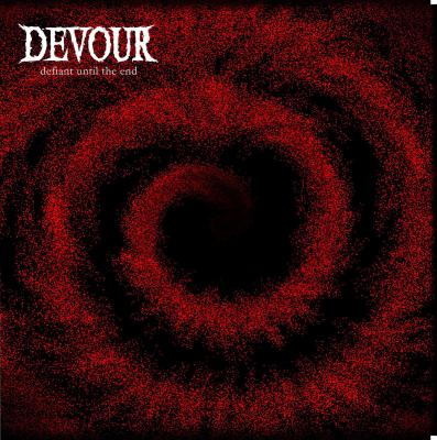 DEVOUR ´Defiant Until The End´ [LP]