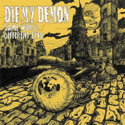 "DIE MY DEMON ´Same World Different Eyes´ [7""]"
