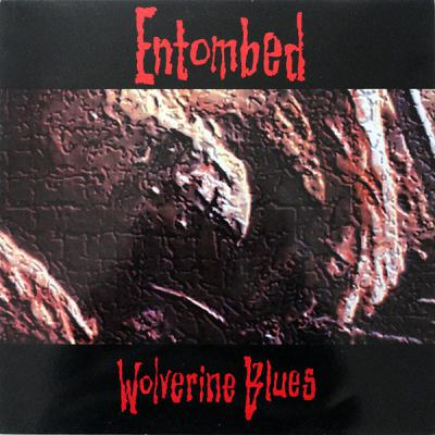 ENTOMBED ´Wolverine Blues´ [LP]
