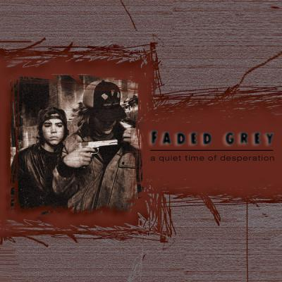 FADED GREY ´A Quiet Time Of Desperation´ [LP]